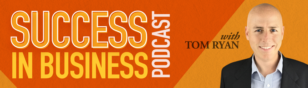 Success In Business Podcast